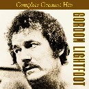 More info about Gordon Lightfoot Complete Greatest Hits